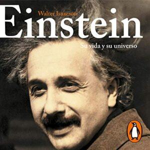 Audiolibro Einstein. Su vida y su universo.