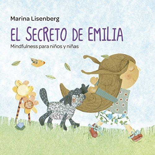 Audiolibro El secreto de Emilia. Mindfulness para niños y niñas