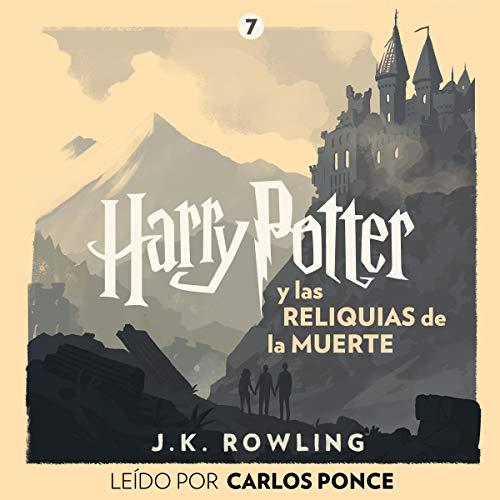 Audiolibro Harry Potter y las reliquias de la muerte