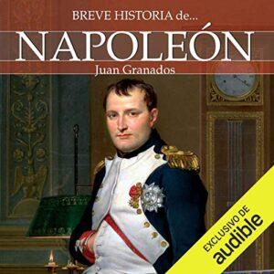 Audiolibro Breve historia de Napoleón