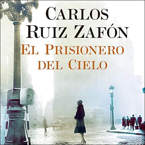 Audiolibro El Prisionero del Cielo