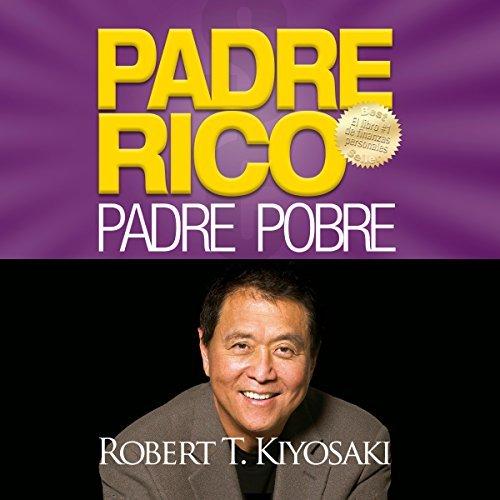 Audiolibro Padre Rico, Padre Pobre.