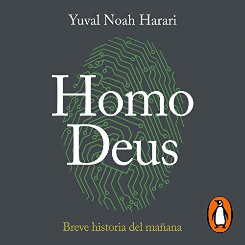 Audiolibro Homo Deus: Breve historia del mañana