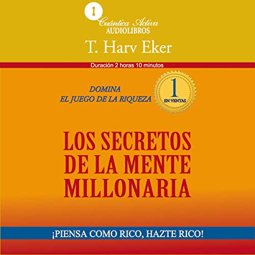 Audiolibro Los secretos de la mente millonaria