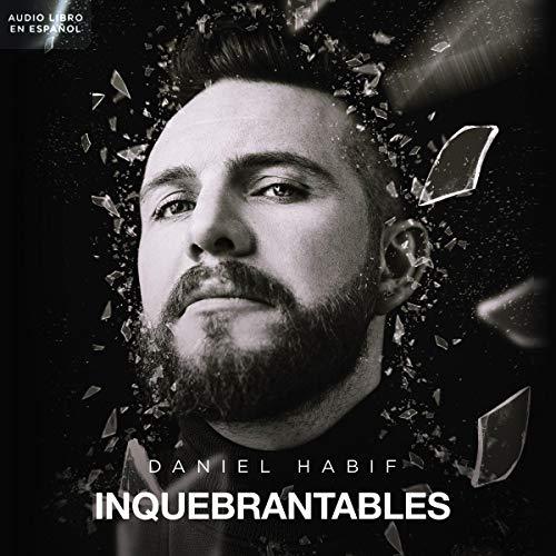 Audiolibro Inquebrantables