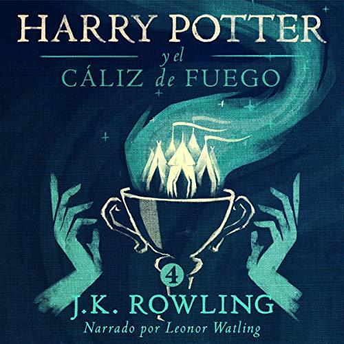 Audiolibro Harry Potter y el cáliz de fuego