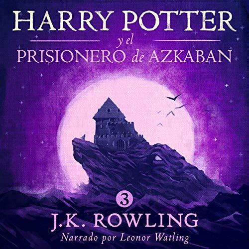 Audiolibro Harry Potter y el prisionero de Azkaban