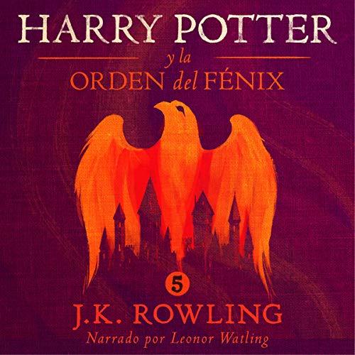 Audiolibro Harry Potter y la Orden del Fenix