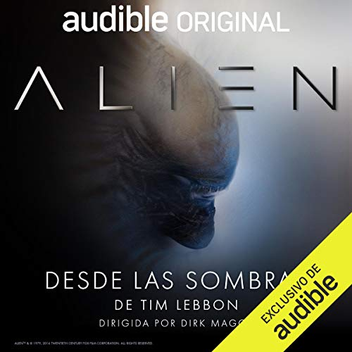 Audiolibro Alien Desde las sombras