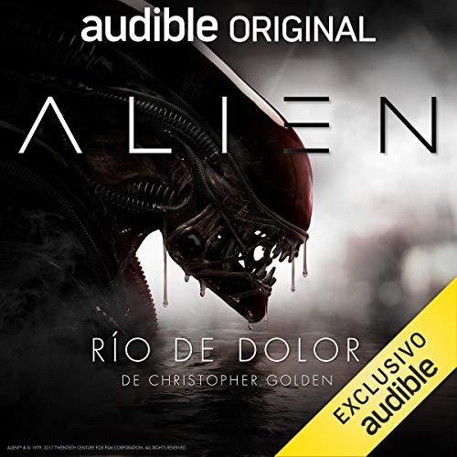 Audiolibro Alien Rio de dolor
