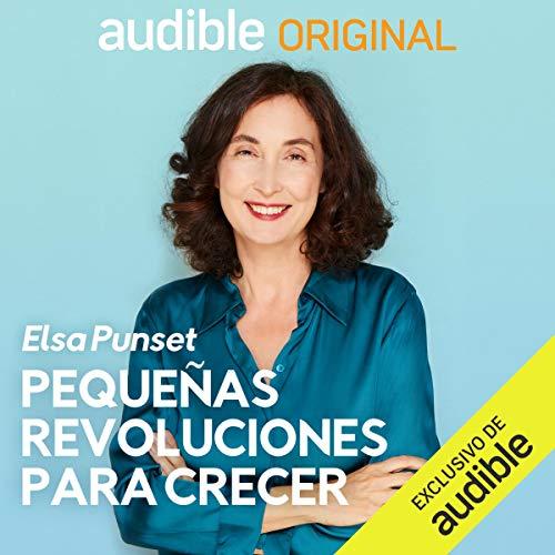 Audiolibro Pequeñas Revoluciones para Crecer