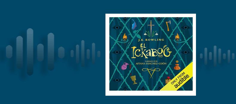 el Ickabog audiolibro